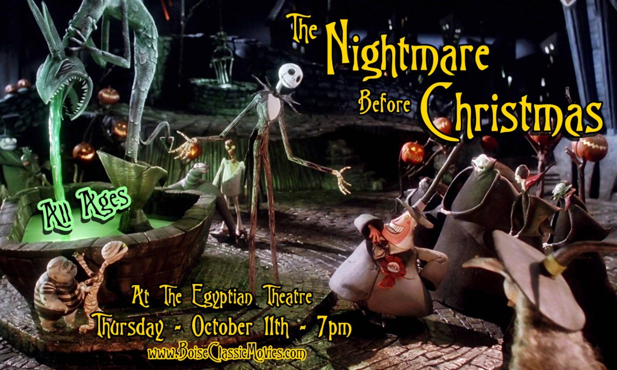 The Nightmare Before Chirstmas [1993] All Ages - The Egyptian Theatre